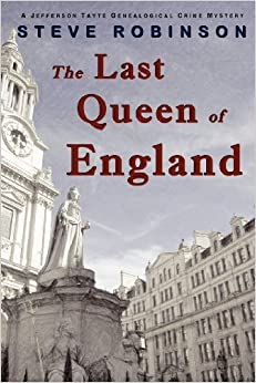 Book The Last Queen of England by Robinson, Steve (2013)