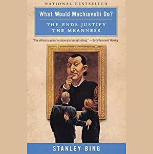 What Would Machiavelli Do? Hörbuch