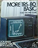 More TRS-80 BASIC, Don Inman and Ramon Zamora, 0471080101