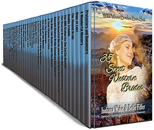Pdf Spirituality 35 Sweet Western Brides: Wild West Brides Box Set: Sweet and Inspirational Western Historical Romance