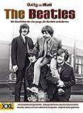 The Beatles: Die Geschichte der vier Jungs, die die Welt veränderten
