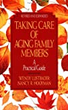Taking Care of Aging Family Members, Wendy Lustbader and Nancy R. Hooyman, 0029195187