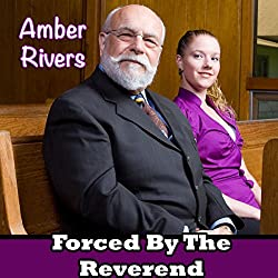 Forced by the Reverend
