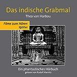 Das indische Grabmal | Thea von Harbou
