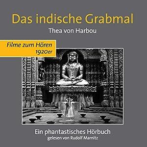 Das indische Grabmal Hörbuch