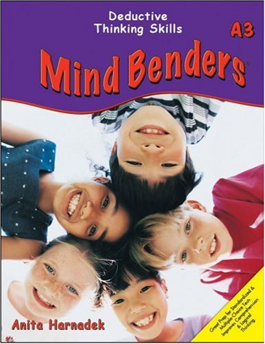 Mind Benders Grades 3-6+ Book A3: Deductive Thinking Skills