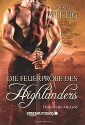 Die Feuerprobe des Highlanders