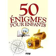 50 énigmes pour les enfants (French Edition)