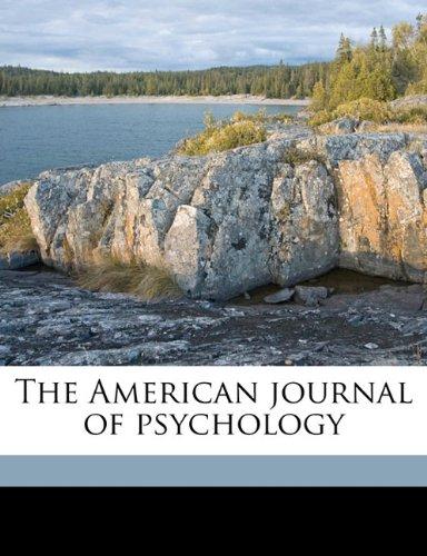 Read Online The American journal of psycholog, Volume 12 PDF