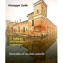 Asesinato en el antiguo castillo (Le investigaciones dell'inspector Costantino Vol. 1) (Italian Edition)
