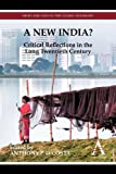 A New India? : Critical Reflections in the Long Twentieth Century, , 0857285041