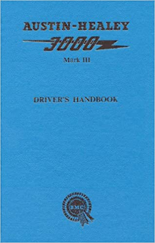 Austin-Healey 3000 Mk 3 Drivers Handbook: Identification and General