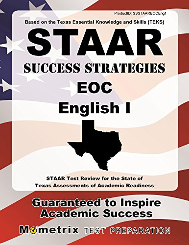 STAAR Success Strategies EOC English I Study Guide: STAAR Test Review for the State of Texas Assessments of Academic Readiness
