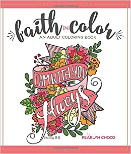 amazoncom faith in color an adult coloring book premium edition christian coloring journaling lettering and illustrated worship 9781944515133 - Christian Coloring Book