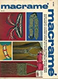 macrame easy to follow illustrated guide for teachers and hobbyist completely covering basic macrame plus diagrammed patterns for 21 beautiful practical macrame projects