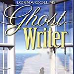 Ghost Writer | Lorna Collins