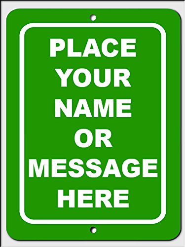 Personalized custom Green 011 9x12 Aluminum Metal Sign With Your Name! (Custom Yard Sign)