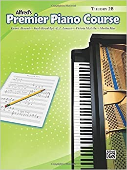 Premier Piano Course Theory 2B (Alfred's Premier Piano Course) by Dennis Alexander (2006-10-01)