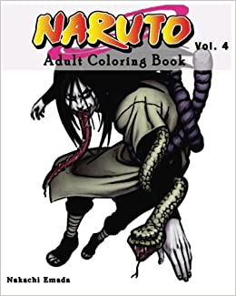 Amazon Naruto Adult Coloring Book Sketches Series Vol4 9781537031248 Nakachi Emada Books