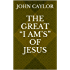 "The Great ""I AM'S"" of Jesus"