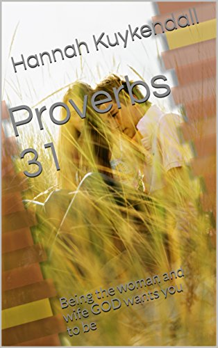 Proverbs 31 Being woman wants ebook product image