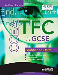 CCEA ICT for GCSE Student Book Gaelic Edition (CICT)