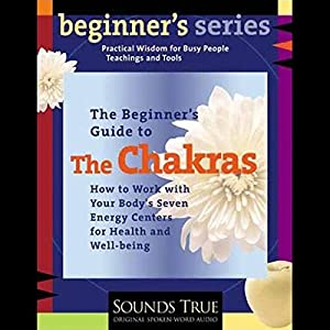 The Beginner's Guide to The Chakras Rede