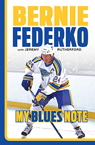 (Bernie Federko: My Blues Note)
