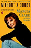 Without a Doubt by Clark Marcia Carpenter Teresa (1998-05-01) Paperback