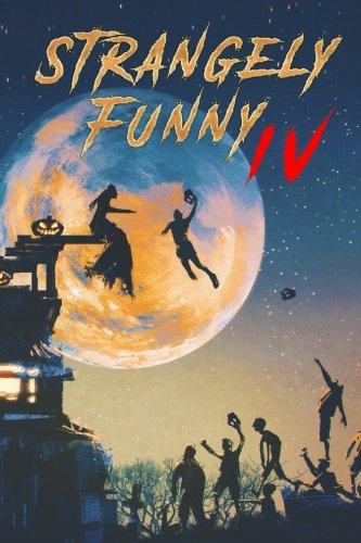 Strangely Funny IV (Volume 5)