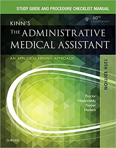 Kinn's the medical assistant text, study guide and checklist.