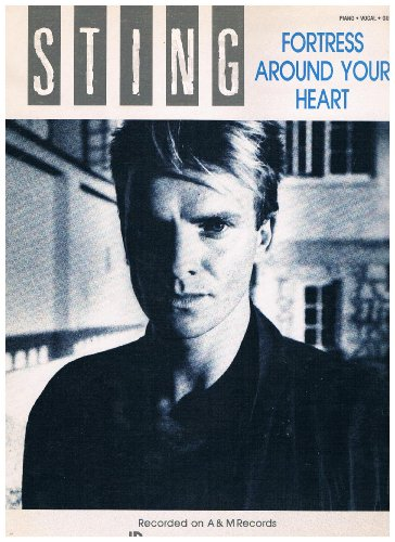 - Fortress Around Your Heart - Recorded by Sting (Piano Vocal Guitar) 1985 Sheet Music
