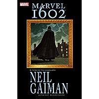 Neil Gaiman Marvel 1602 [Kindle & comiXology Edition]
