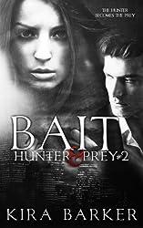 Bait (Hunter & Prey) (Volume 2)