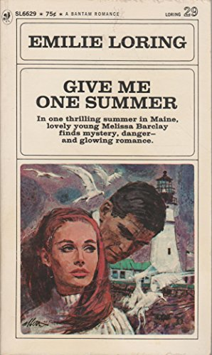 Give Me One Summer (Loring #29)