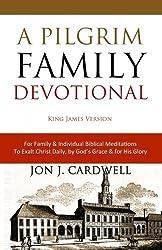 A Pilgrim Family Devotional: King James Version (Cambridge Edition)