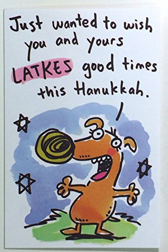 hanukkah cards funnyjust wanted to wish you and yours latkes - Funny Hanukkah Cards