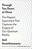 img - for Through Two Doors at Once: The Elegant Experiment That Captures the Enigma of Our Quantum Reality book / textbook / text book