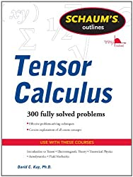 Schaums Outline of Tensor Calculus (Schaum's Outline Series)