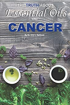 Truth About Essential Oils Cancer ebook product image