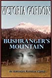 Front cover for the book Bushranger's Mountain by Victoria Gordon