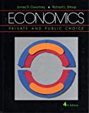 Economics : Private and Public Choice, Gwartney, James D. and Stroup, Richard L., 0155188801