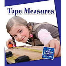 Tape Measures (21st Century Junior Library: Basic Tools)
