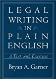 img - for by Bryan A. Garner Legal Writing in Plain English: A Text With Exercises (text only)1st (First) edition[Paperback]2001 book / textbook / text book