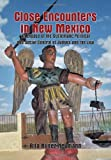 Close Encounters in New Mexico, Rita Nuñez Neumann, 1465344055