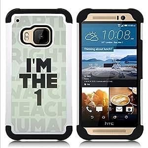 BullDog Case - FOR/HTC ONE M9 / - / I'm The 1 One Human Message /- H??brido Heavy Duty caja del tel??fono protector din??mico - silicona suave