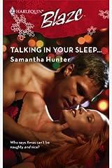 Talking in Your Sleep... Kindle Edition