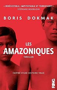 Les amazoniques  par Christophe Prince