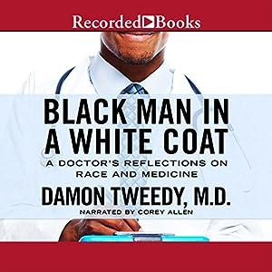 Black Man in a White Coat Audiobook