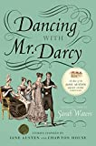 img - for Dancing with Mr. Darcy: Stories Inspired by Jane Austen and Chawton House book / textbook / text book